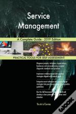 Service Management A Complete Guide - 2019 Edition