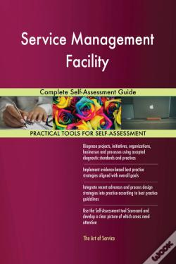 Wook.pt - Service Management Facility Complete Self-Assessment Guide