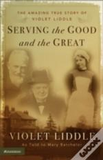 Serving The Good And The Great