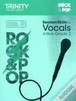 Session Skills For Vocals Initialgrade 2