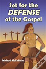 Set For The Defense Of The Gospel