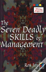Seven Deadly Skills Of Management