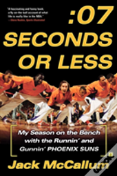 Seven Seconds Or Less: My Season On The