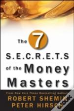 Seven Secrets Of The Money Masters