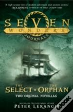 Seven Wonders Journals - The Select And The Orphan