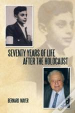 Seventy Years Of Life After The Holocaust