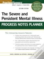Severe And Persistent Mental Illness Progress Notes Planner