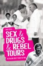 Sex & Drugs & Rebel Tours