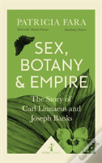 Sex, Botany And Empire