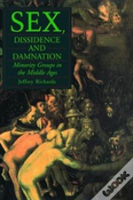 Sex, Dissidence And Damnation