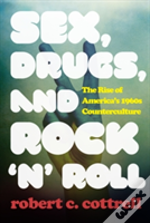 Sex, Drugs, And Rock 'N' Roll