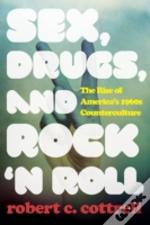Sex Drugs And Rock N Roll The