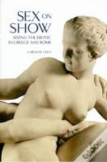 Sex On Show Seeing The Erotic In