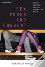 Sex, Power And Consent