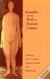 Sexuality And The Body In Russian Culture
