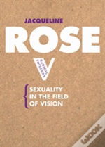 Sexuality In The Field Of Vision