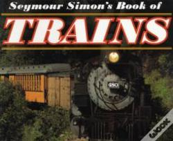 Wook.pt - SEYMOUR SIMONS BOOK OF TRAINS