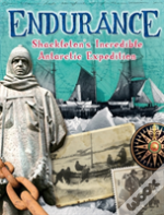 Shackleton'S Incredible Antarctic Expedition