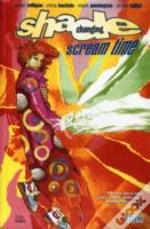 Shade The Changing Man Tp Vol 03 Scream Time (Mr)