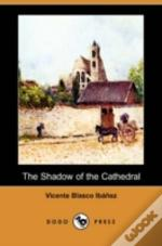 Shadow Of The Cathedral (Dodo Press)