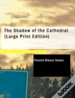 Shadow Of The Cathedral