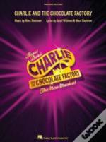 Shaiman Marc Charlie Chocolate Factory Musical London Voc Sels Bk