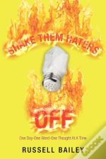 Shake Them Haters Off: One Day-One Word-
