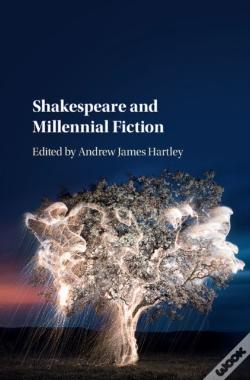 Wook.pt - Shakespeare And Millennial Fiction