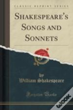 Shakespeare'S Songs And Sonnets (Classic Reprint)