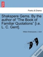 Shakspere Gems. By The Author Of
