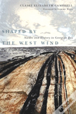 Shaped By The West Wind