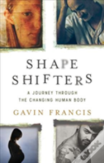 Shapeshifters A Journey Through The Chan