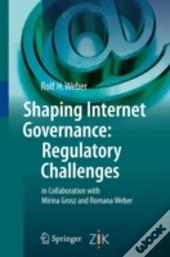 Shaping Internet Governance