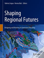 Shaping Regional Futures