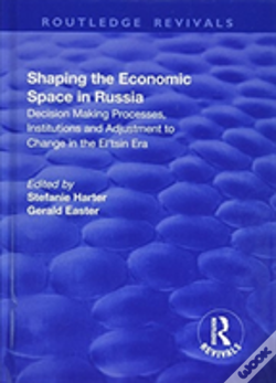 Wook.pt - Shaping The Economic Space In Russi