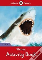 Sharks Activity Book - Ladybird Readers: Level 3