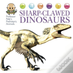 Sharp-Clawed Dinosaurs