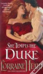She Tempts The Duke
