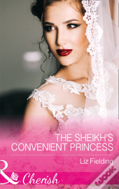 Sheikh'S Convenient Princess