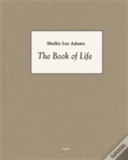 Wook.pt - Shelby Lee Adams: The Book Of Life