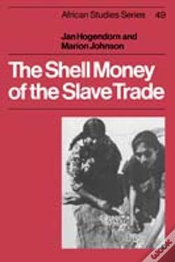 Wook.pt - Shell Money Of The Slave Trade