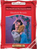 Sheriff And The Impostor Bride (Mills & Boon Vintage 90s Desire)