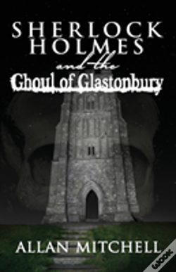 Wook.pt - Sherlock Holmes And The Ghoul Of Glastoy