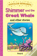 Shimmer And The Great Whale