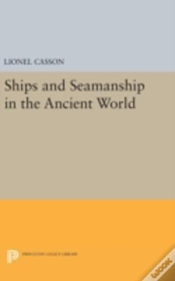 Wook.pt - Ships And Seamanship In The Ancient World