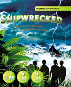 Wook.pt - Shipwrecked! - Explore Floating And Sinking And Use Science To Survive