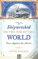 Shipwrecked On Top Of The World
