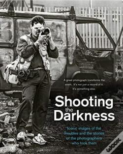 Wook.pt - Shooting The Darkness