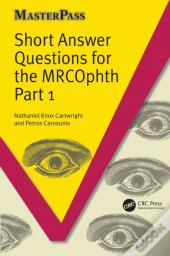 Short Answer Questions For The Mrcophth Part 1