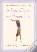 Short Guide To A Happy Life